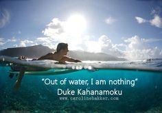 #surf quotes duke kahanamoku