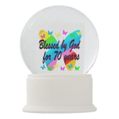 BLESSED BY GOD 70TH BUTTERFLY DESIGN SNOW GLOBE Make turning 70 years old special with our beautiful Christian 70th birthday gifts. http://www.zazzle.com/jlpbirthday/gifts?cg=196361917885490522&rf=238246180177746410  #70thbirthday #70yearsold #Happy70thbirthday #70thbirthdaygift #70thbirthdayidea #Christian70th  #happy70th