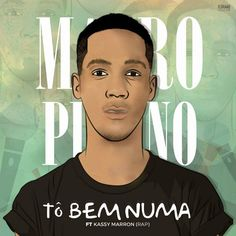 Mauro Pirano feat. Kassy Marron – To Bem Numa (Hip Hip) 2017 | Download ~ Alpha Zgoory | Só9dades
