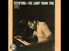 Larry Young - Falling in love with love