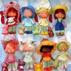 The Strawberry Shortcake gang...I can still smell their hair to this day.