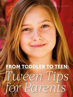 From Toddler to Teen: Tween Tips for Parents - Grown Ups Magazine - Navigate the tween years by giving your kids the opportunity to establish boundaries, independence, and open and honest communication.