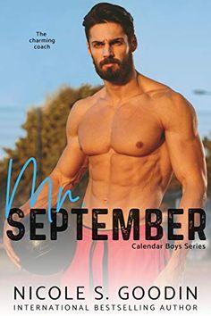 September: A Single Parent Romance (Calendar Boys Book New Romance Books, Romance Novels, Books For Boys, Book Boyfriends, Single Parenting, Book Lists, Bestselling Author, Reading, Calendar