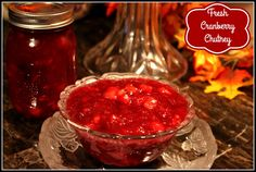 Sweet Tea and Cornbread: Fresh Cranberry Chutney!