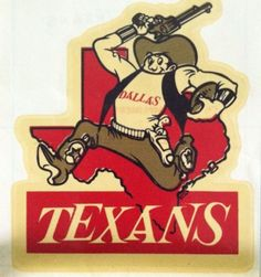 Dallas Texans Known today as the Kansas City Chiefs