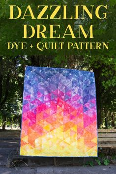 Includes both dye and quilt instructions! Like getting two patterns in one!