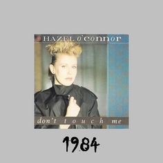 Hazel O'Connor - Don't Touch Me