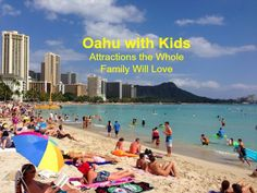 Oahu With Kids - Attractions the Whole Family Will Love