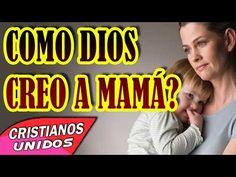 025 | Cómo Dios Creó a Mamá ? | La Creación de las Madres | Para mi Mami | Cristianos Unidos - YouTube