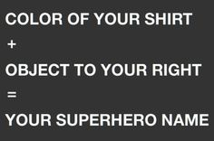 what's your evil name - Google Search Spell Your Name, What Is Your Name, Superhero Names, Batman Wonder Woman, Name Games, Some Body, Personalized Products, Art Therapy, Self Esteem