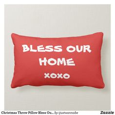 Christmas Throw Pillow Bless Our Home Red Script. *All rights reserved. Red Pillows, Decorative Throw Pillows, Personalized Products, Personalized Gifts, Lumbar Throw Pillow, Beauty Advice, Christmas Items, Own Home, Cute Gifts
