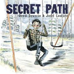"""""""Secret Path is a ten song album by Gord Downie with a graphic novel by illustrator Jeff Lemire that tells the story of Chanie """"Charlie"""" Wenjack, a twelve-year-old boy who died in flight from the Cecilia Jeffrey Indian Residential School fifty years ago. Beste Comics, Indian Residential Schools, Indigenous Education, Aboriginal Education, Indigenous Art, University Of Manitoba, Canadian History, Canadian Culture, National History"""