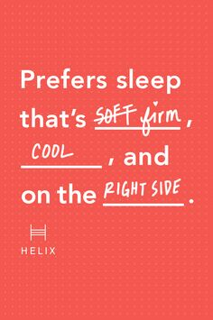 Find the sleep you have been dreaming of. It only takes a few minutes to complete the Helix Sleep Quiz and find the perfect mattress that is custom made just for you.