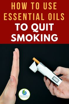Find out how to use essential oils to quit smoking! #essentialoilsforhealth #healingwithessentialoils #essentialoils #stopsmoking