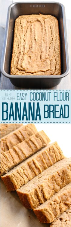 Coconut Flour Banana Bread [Fit Mitten Kitchen] -(omitted maple syrup. Replaced 1 banana with 1/4 cup apple sauce. Used 2 tbsp cashew butter. Added butter extract and no spices.)