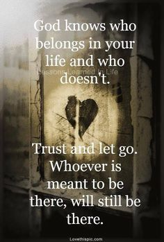 Trust in Him and let go