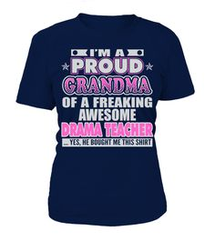 # PROUD GRANDMA OF DRAMA TEACHER JOB T SHIRTS .  PROUD GRANDMA OF DRAMA TEACHER JOB T-SHIRTS. IF YOU PROUD YOUR JOB, THIS SHIRT MAKES A GREAT GIFT FOR YOU AND YOUR GRANDMA ON THE SPECIAL DAY.---DRAMA TEACHER T-SHIRTS, DRAMA TEACHER JOB SHIRTS, DRAMA TEACHER FUNNY T SHIRTS, DRAMA TEACHER GRANDMA SHIRTS, DRAMA TEACHER TEES, DRAMA TEACHER HOODIES, DRAMA TEACHER LONG SLEEVE, DRAMA TEACHER FUNNY SHIRTS, DRAMA TEACHER JOB, DRAMA TEACHER HUSBAND, DRAMA TEACHER GRANDMA, DRAMA TEACHER LOVERS, DRAMA…