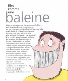 Rire comme une baleine Source Comme vache qui pisse et autres expressions animales French Slang, French Grammar, French Phrases, French Words, French Quotes, French Sayings, French Teacher, Teaching French, How To Speak French