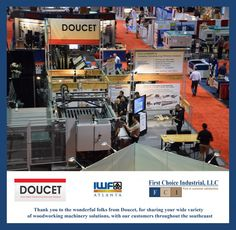 Thank You Doucet Woodworking Machinery Solutions for Working with our IWF Atlanta 2014 Customers Throughout the Southeast - http://firstchoiceind.net/blog/?p=22847