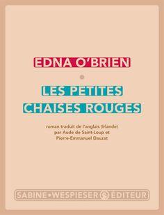 Les petites chaises rouges - Edna O'Brien - Payot