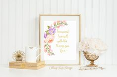 Surround yourself with the things you by CottageArtShoppe on Etsy