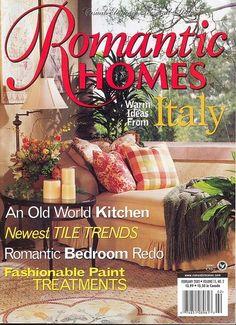 Romantic Homes Magazine Ideas From Italy Tile Trends Romantic Bedroom Redo 2/02