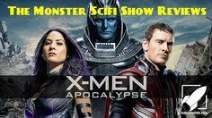 The Monster Scifi Show Podcast - X-Men Apocalypse