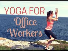 Yoga for Office Workers - All Levels Yoga Class for Those Who Sit All Day! - YouTube