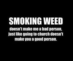 Smoking Weed Doesn't Make You Bad Person from RedEyesOnline.net