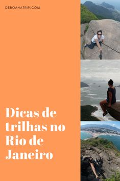 Trilhas são um programa bom e barato no Rio de Janeiro. Veja dicas da Pedra Bonita, da Pedra do Telégrafo e da Pedra do Pontal