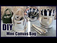 DIY|원통형 가방 만들기|Canvas Tote Bag| 요즘 유행하는 원통형 캔버스가방 만들기~ |어바웃소잉 - YouTube Diy Pouch Bag, Mini Canvas, Mini Bag, Purses And Bags, Diy And Crafts, Sewing Projects, My Love, Bags Sewing, Video Tutorials