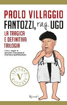 Paolo Villaggio - Fantozzi, Rag. Ugo La tragica e definitiva trilogia