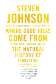 Where Good Ideas Come From by Steven Johnson, Click to Start Reading eBook, The printing press, the pencil, the flush toilet, the battery--these are all great ideas. But where d