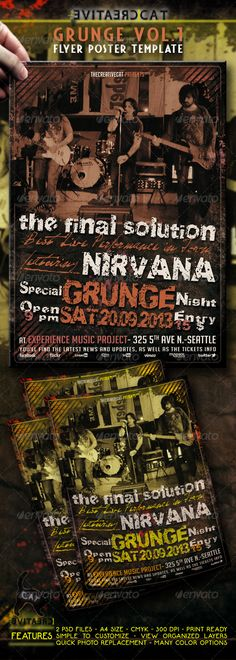 "GRUNGE FLYER/POSTER  #GraphicRiver           ""Grunge Vol.1"" – This flyer was designed to promote a Grunge, Alternative, Rock, Underground, Metal music event, such as a concert, festival, party or weekly event in a music club and other kind of special evenings. This poster can also be used for a band's new album promotion, a magazine or newspaper template and other advertising. You can easily change texts, content, images, objects and color palette. The PSD files is very well organised, with…"