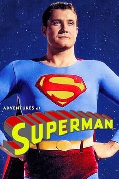 Adventures of Superman TV Series Dc Movies, Movie Tv, Star Trek, First Superman, George Reeves, Action Comics 1, Marvel Comics, Adventures Of Superman, Man Of Steel