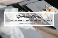Rustic Wedding? Check out how to create rustic inspired wedding invitations + FREE Printable Templates! ahandcraftedwedding.com