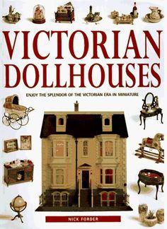 The Victorian Dollhouse Book, http://www.amazon.com/dp/0785805664/ref=cm_sw_r_pi_awd_u8Fmsb0N103M6