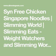 Delicious Syn Free Chicken Singapore Noodles - a curry flavour noodle dish that will become a regular on your meal plans. Singapore Noodles has to be one of my favourite noodle dishes ever. Slimming World Cake, Easy Slimming World Recipes, Slimming Eats, Popular Recipes, New Recipes, Malaysian Curry, Syn Free, Yum Yum Chicken, Chicken And Vegetables