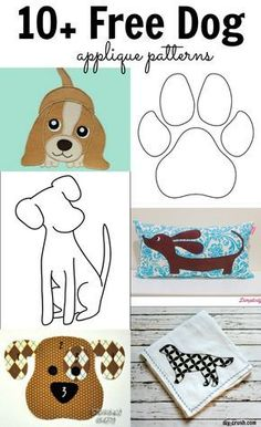 Sewing crafts For Dogs - Free Dog Applique Patterns Dog Quilts, Cat Quilt, Animal Quilts, Quilt Baby, Machine Applique, Embroidery Applique, Embroidery Patterns, Machine Embroidery, Sewing Patterns