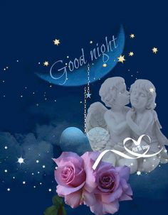 good night gif - good night _ good night quotes _ good night sweet dreams _ good night quotes for him _ good night images _ good night blessings _ good night wishes _ good night gif Good Night Sister, Good Night Flowers, Good Night Prayer, Good Night Blessings, Good Night Sweet Dreams, Good Morning Good Night, Day For Night, Jesus Good Night Images, Good Night Photo Images