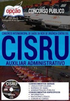 Nova -  Apostila Concurso CISRU 2017 - AUXILIAR ADMINISTRATIVO  #Aprovado