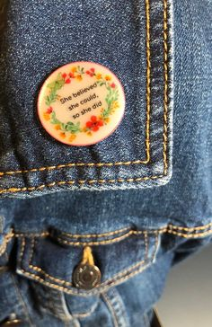 She believed she could Fun Lapel Pin Badge - motivational She Believed She Could, Powerful Quotes, Lapel Pins, Girl Power, Floral Wreath, Stationery, Butterfly, Facebook, Trending Outfits
