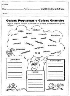 Separe as palavras em diminutivo, aumentativo e normal Portuguese Lessons, Grad, Too Cool For School, Social Platform, Planer, Bullet Journal, Classroom, Teaching, Writing