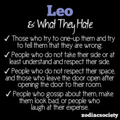 What Leo Hates. I don't get the door thing, but the rest of these are really true.