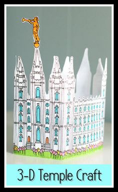 Salt Lake Temple 3-D Craft - with a lesson about temples?