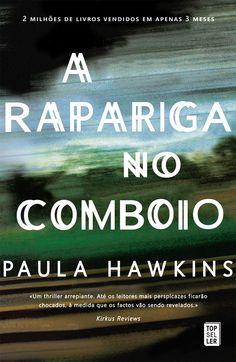 infinito mais um: BOOK REVIEW | A Rapariga no Comboio