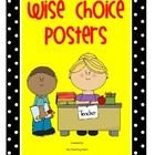 """Have you ever heard, """"I'm finished, now what do I do?"""" These posters help students remember their activity choices (Wise Choice) once assigned work..."""