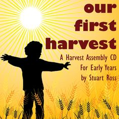 Thanksgiving Songs, Harvest Songs, Age 3, Schools, Script, Musicals, Presentation, Children, Simple