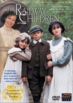 """The Railway Children"" is a heart-warming film based on the book by Edith Nesbitt.  A wonderful story."