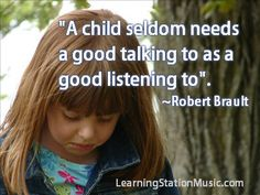 When you take the time to listen to your children you will find that their behaviors are actually a means of communication. Take time to talk about their feelings and listen to how they feel.  When you encourage your children to talk to you, listen and then respond sensitively to their feelings (even anger) this helps build healthy communication skills. #quotes